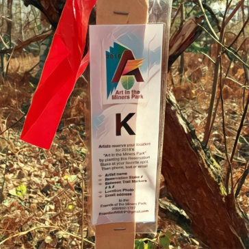 Stakes are lettered and should be placed near where you want to install your art. You have leeway to alter you location as long as it's not visable from adjacent art locations. Report your reservation stake to FriendsofMMHP@gmail.com or text 906/932-1787. Site conflicts will be resolved by the artist who reports first.
